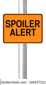 A road sign warning of a spoiler alert