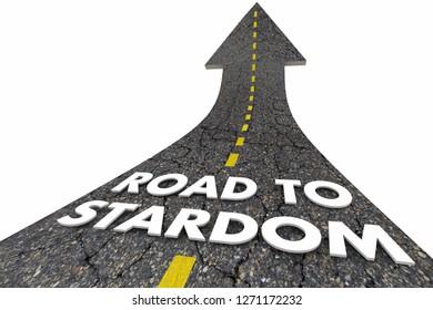 Road to Stardom Fame Fortune Words Arrow 3d Illustration