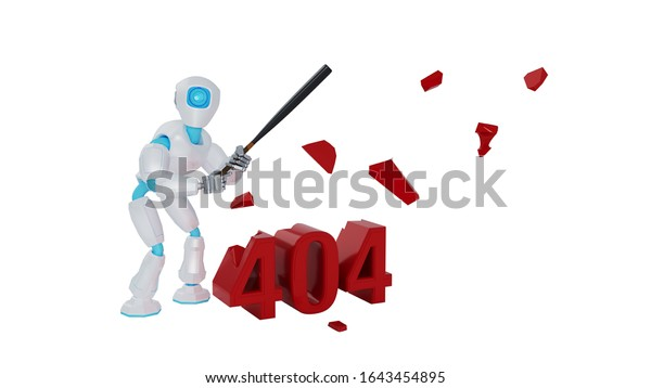 Robot is smashing 404 error message with a baseball bat. 3d illustration.