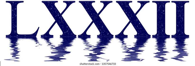 Roman numeral 82, eighty two, eighty, star sky texture imitation, reflected on the water surface, isolated on white, 3d render