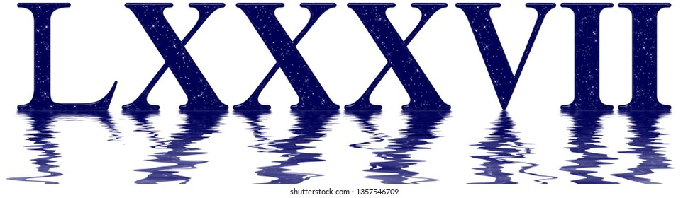Roman numeral 87, eighty seven, eighty, star sky texture imitation, reflected on the water surface, isolated on white, 3d render