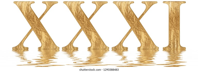 Roman numeral XXXI, unus et triginta, 31, thirty one, reflected on the water surface, isolated on  white, 3d render