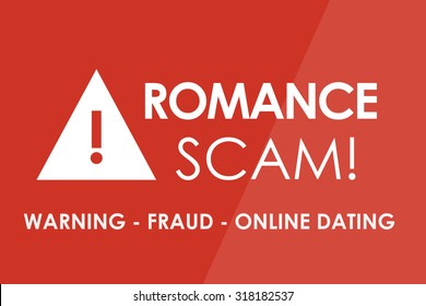ROMANCE SCAM Alert concept - white letters and triangle with exclamation mark