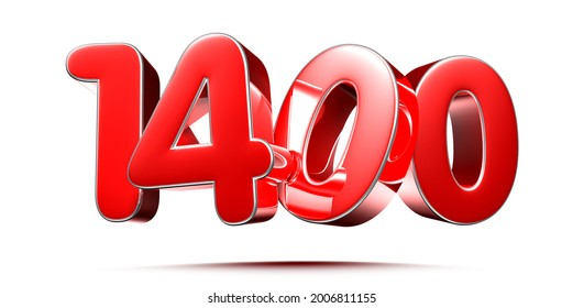 Rounded red numbers 1400 on white background 3D illustration with clipping path