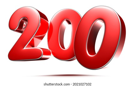 Rounded red numbers 200 on white background 3D illustration with clipping path