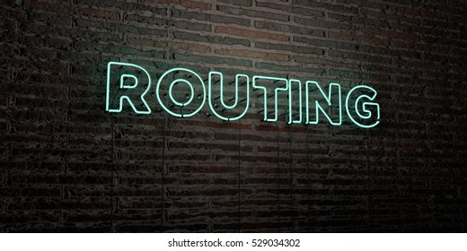 ROUTING -Realistic Neon Sign on Brick Wall background - 3D rendered royalty free stock image. Can be used for online banner ads and direct mailers.