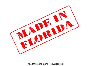 Rubber stamp concept showing a red stamp reading Made in Florida
