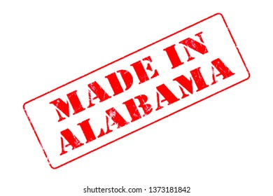 Rubber stamp concept showing a red stamp reading Made in Alabama