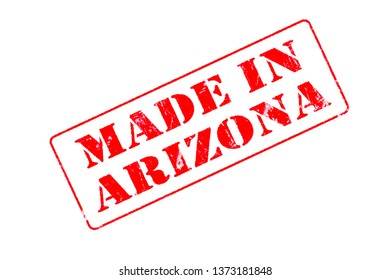 Rubber stamp concept showing a red stamp reading Made in Arizona