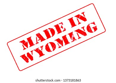 Rubber stamp concept showing a red stamp reading Made in Wyoming