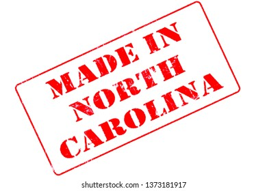 Rubber stamp concept showing a red stamp reading Made in North Carolina