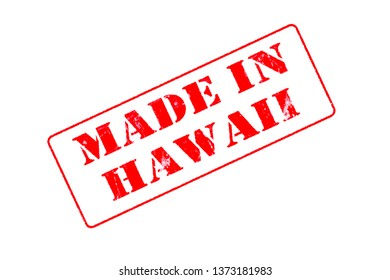 Rubber stamp concept showing a red stamp reading Made in Hawaii