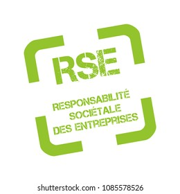 Rubber stamp with Corporate social responsibility called responsabilite societale entreprise in French