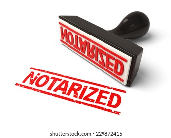 A rubber stamp with notarized in red ink.3d image. Isolated white background.