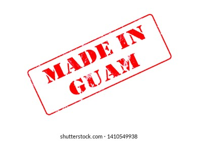 Rubber stamp with red ink on white background concept reading Made In Guam