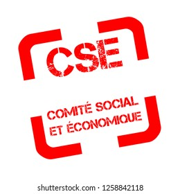 Rubber stamp with text Social and Economic Committee called CSE in France