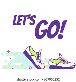 """Running sneakers. Lineart. Text """"Let's go!""""  Flat Illustration"""