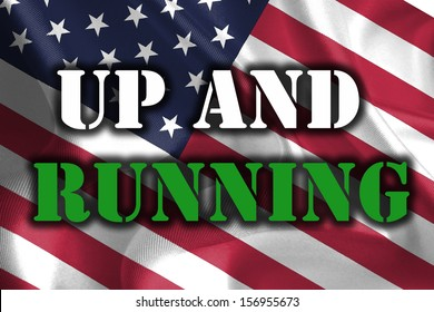UP AND RUNNING Text Message on USA Flag