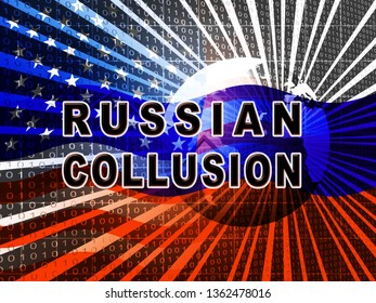 Russia Collusion Flag Depicting Conspiracy And Cooperation With The Russian Government 3d Illustration. Dirty Politics In The United States