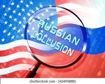 Russia Collusion Magnifier Depicting Conspiracy And Cooperation With The Russian Government 3d Illustration. Dirty Politics In The United States