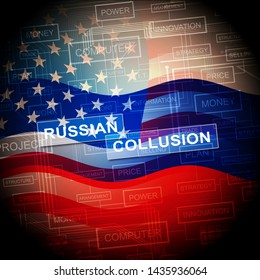 Russia Collusion Words Depicting Conspiracy And Cooperation With The Russian Government 3d Illustration. Dirty Politics In The United States