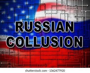 Russian Collusion During Election Campaign Flag Means Corrupt Politics In America 3d Illustration. Conspiracy In A Democracy Allows Blackmail Or Fraud