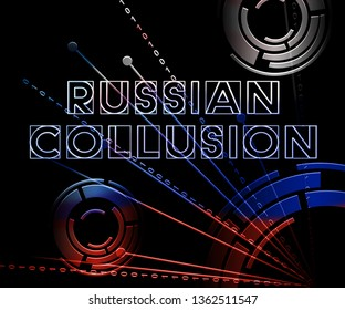 Russian Collusion During Election Campaign Meaning Corrupt Politics In America 3d Illustration. Conspiracy In A Democracy Allows Blackmail Or Fraud