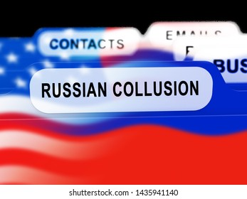 Russian Collusion During Election Campaign Folder Means Corrupt Politics In America 3d Illustration. Conspiracy In A Democracy Allows Blackmail Or Fraud