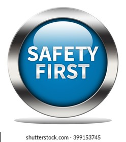 Safety first button isolated