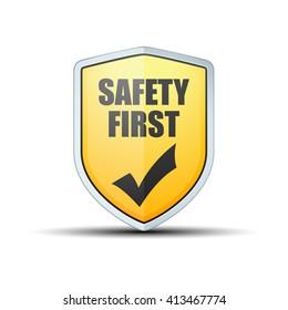 Safety First shield