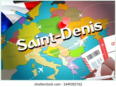 Saint-Denis city travel and tourism destination concept. France flag and Saint-Denis city on map. France travel concept map background. Tickets Planes and flights to Saint-Denis holidays French