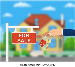 Sale placard sign. Hand of agent with keys. Blurred background with private suburban house, Real estate, sale and rent house. illustration in flat style Raster version