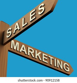 Sales Or Marketing Directions On A Wooden Signpost