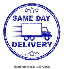 Same Day Delivery Showing Fast Shipping And Distributing