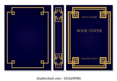 Sample design of cover and spine of the book. Gold frame on dark blue background. Border design for certificates and diploma. Art deco old framework. Rasterized version.