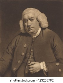 Samuel Johnson, mezzotint by William Doughty after 1772 painting by Sir Joshua Reynolds. Dr. Johnson was an English poet, essayist, moralist, literary critic, biographer, editor, and lexicographer