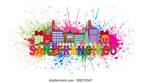 San Francisco California City Skyline with Golden Gate Bridge Color Text with Abstract Paint Splatter Raster Illustration