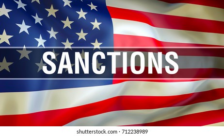 Sanctions on United States flag waving in the wind. EU sanctions USA sanction list concept. Government USA trade sanction concept flag waving wind
