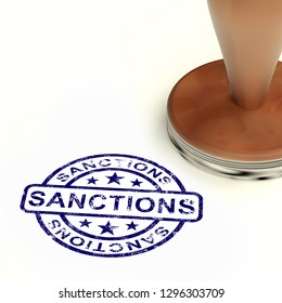 Sanctions Stamp Meaning Embargo Agreement Approval To Suspend Trade. Administrative Foreign Policy Action - 3d Illustration