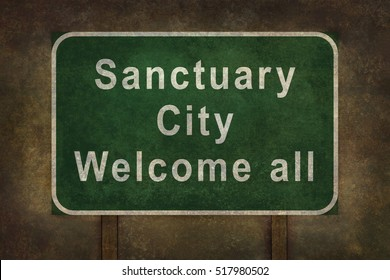Sanctuary city welcome road sign illustration, with distressed foreboding background