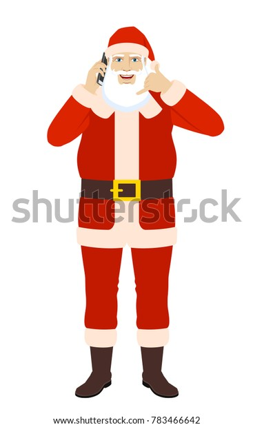 Santa Claus talking on the mobile phone and showing a call me sign. Full length portrait of Santa Claus in a flat style. Raster illustration.