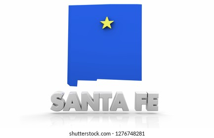 Santa Fe New Mexico NM City State Map 3d Illustration