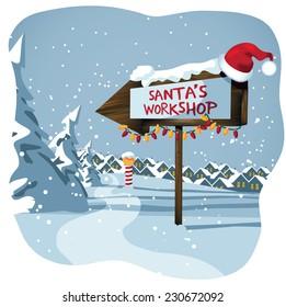 Santa's workshop sign at the north pole