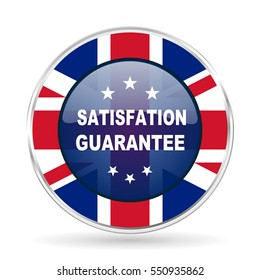 satisfaction guarantee british design icon - round silver metallic border button with Great Britain flag
