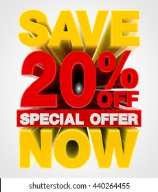 SAVE 20 % OFF SPECIAL OFFER  NOW illustration 3D rendering