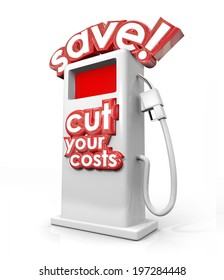 Save and Cut Your Costs gas station filling fuel pump miles per gallon mpg saving money