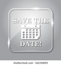 Save the date icon. Transparent internet button on grey background.