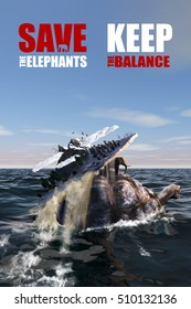 Save the elephants - keep the balance. 3D Poster, dedicated to the problem of the destruction of the elephants