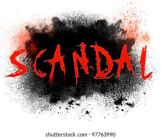Scandal Typography Illustration  With Grungy Spatter