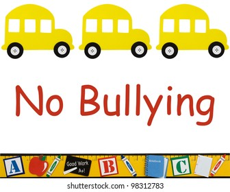 A school buses isolated on white with words no bullying, No bullying allowed